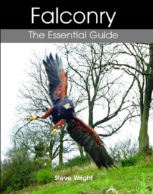 Falconry : The Essential Guide, Hardback Book