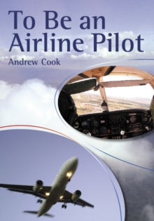 To be an Airline Pilot, Paperback Book