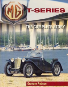 MG T-Series : The Complete Story, Paperback Book