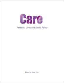Care : Personal lives and social policy, Paperback / softback Book