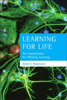 Learning for life : The foundations for lifelong learning, Paperback / softback Book