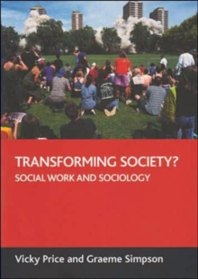 Transforming society? : Social work and sociology, Paperback / softback Book