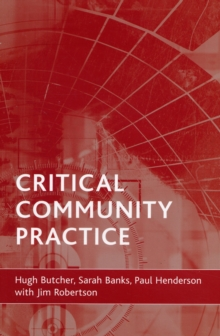 Critical community practice, Paperback / softback Book