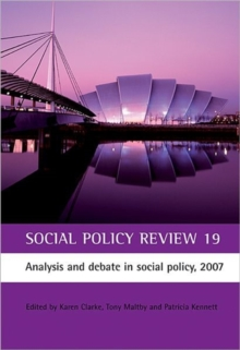 Social Policy Review 19 : Analysis and Debate in Social Policy, 2007, Hardback Book
