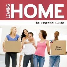 Leaving Home : The Essential Guide, Paperback Book