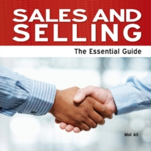 Sales and Selling : The Essential Guide, Paperback Book