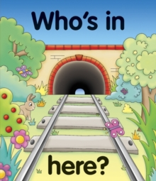 Pull the lever : Who's in here?, Board book Book