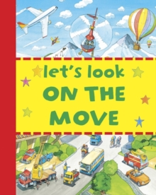 Let's Look - On The Move, Board book Book