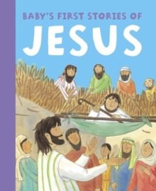 Baby's First Stories of Jesus, Board book Book