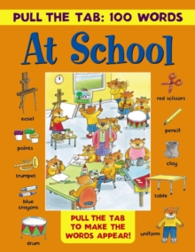 Pull the Tab 100 Words: At School, Hardback Book