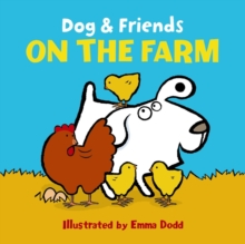 Dog & Friends: On the Farm, Board book Book