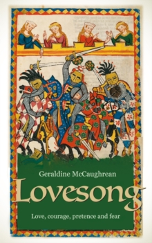Lovesong : A Novel of Courtly Love, Paperback / softback Book