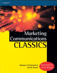Marketing Communications Classics : An International Collection of Classic and Contemporary Papers, Paperback / softback Book