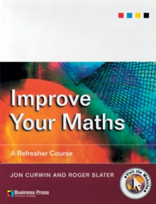 Improve Your Maths : A Refresher Course, Paperback / softback Book