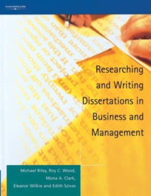 Researching and Writing Dissertations in Business and Management, Paperback / softback Book