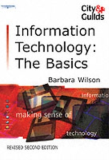 Information Technology: the Basics, Paperback Book