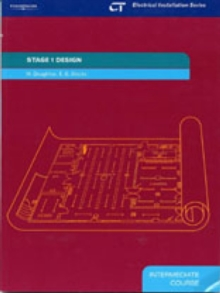 Stage 1 Design : Electrical Installation Series: Intermediate Course, Paperback / softback Book