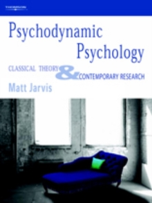 Psychodynamic Psychology : Classical Theory and Contemporary Research, Paperback / softback Book