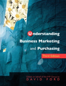Understanding Business Marketing and Purchasing, Paperback Book