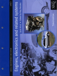 Engines, Electronics and Related Systems Level 3 : Vehicle Maintenance and Repair Series, Paperback Book