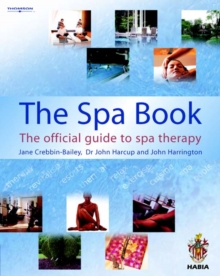 The Spa Book : The Official Guide to Spa Therapy, Paperback / softback Book