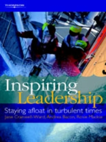 Inspiring Leadership : Staying Afloat in Turbulent Times, Paperback Book