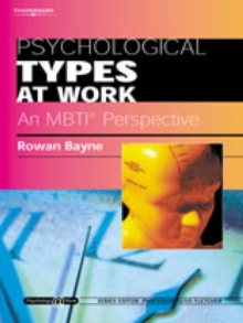 Psychological Types at Work: An MBTI Perspective : Psychology@Work Series, Paperback / softback Book