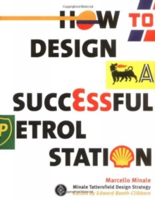 How to Design a Successful Petrol Station, Hardback Book