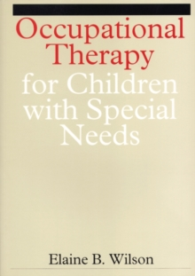 Occupational Therapy for Children with Special Needs, Paperback / softback Book