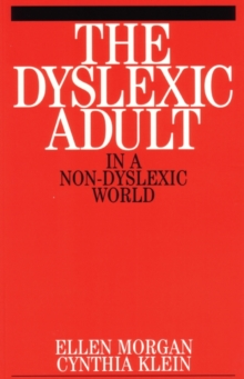 The Dyslexic Adult in A Non-Dyslexic World, Paperback Book