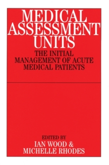 Medical Assessment Units : The Initial Management of Acute Medical Patients, Paperback Book