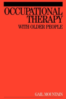 Occupational Therapy with Older People, Paperback / softback Book