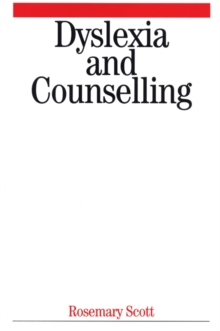 Dyslexia and Counselling, Paperback / softback Book