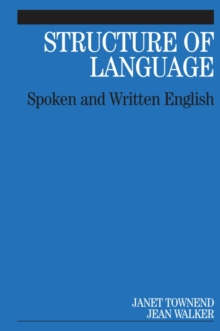 Structure of Language : Spoken and Written English, Paperback / softback Book