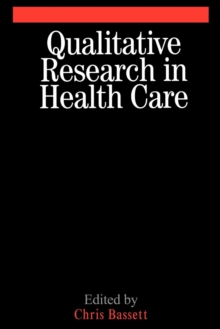Qualitative Research in Health Care, Paperback / softback Book