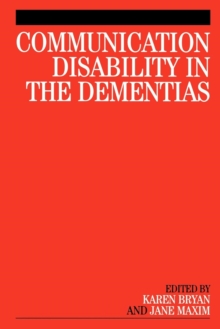 Communication Disability in the Dementias, Paperback / softback Book