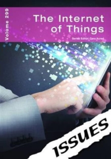 The Internet of Things Issues Series : 299, Paperback Book