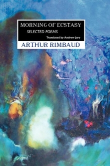 Morning of Ecstasy : Selected Poems, Paperback Book
