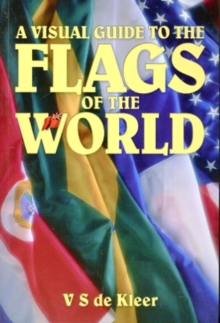 Flags of the World : A Visual Guide, Paperback / softback Book