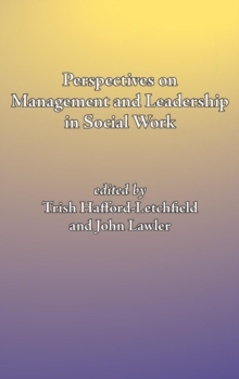 Perspectives on management and leadership in social work, Hardback Book