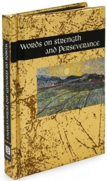 Words on Strength and Perseverance, Hardback Book
