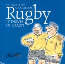 Rugby : It Drives Us Crazy!, Hardback Book