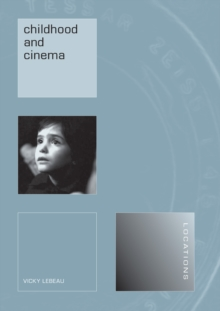 Childhood and the Cinema, Paperback / softback Book