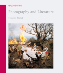 Photography and Literature, Paperback / softback Book