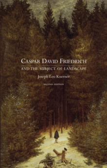 Caspar David Friedrich and the Subject of Landscape, Paperback Book
