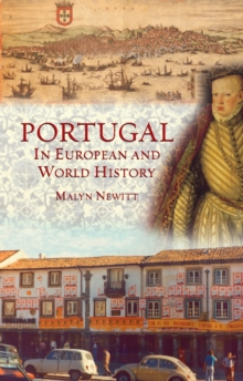 Portugal in European and World History, Hardback Book