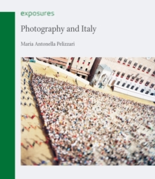 Photography and Italy, Paperback / softback Book