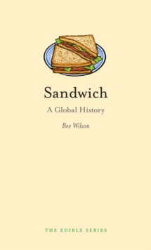 Sandwich : A Global History, Hardback Book