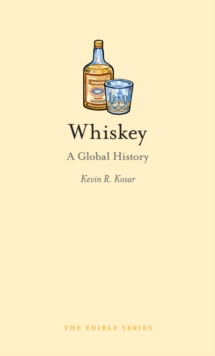 Whiskey : A Global History, Hardback Book