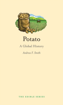 Potato : A Global History, Hardback Book